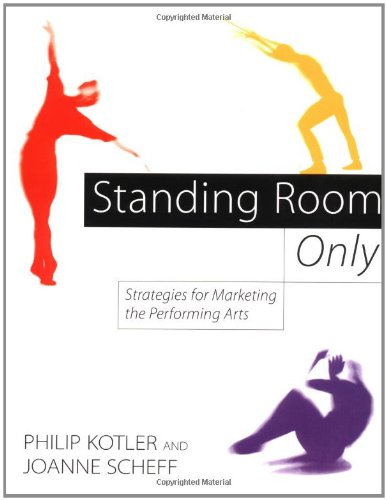 9780875847375: Standing Room Only: Strategies for Marketing the Performing Arts