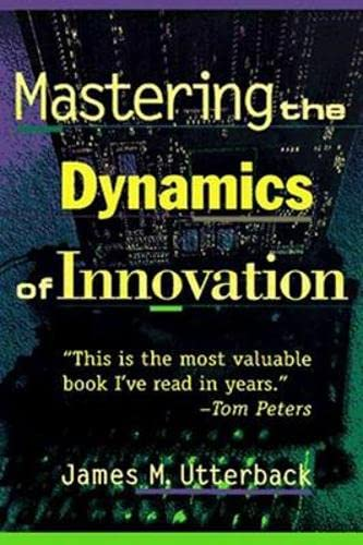 9780875847405: Mastering the Dynamics of Innovation