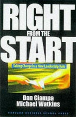 9780875847504: Right from the Start: Taking Charge in a New Leadership Role