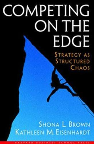 9780875847542: Competing on the Edge: Strategy As Structured Chaos