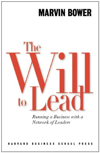 9780875847580: The Will to Lead: Running a Business with a Network of Leaders