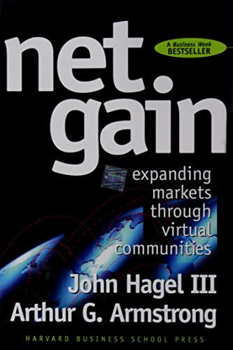 9780875847597: Net Gain: Expanding Markets Through Virtual Communities