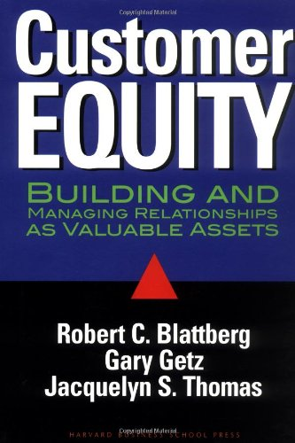9780875847641: Customer Equity: Building and Managing Relationships As Valuable Assets