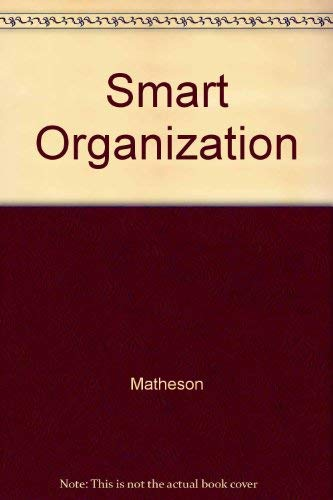 9780875847931: The Smart Organization: Creating Value Through Strategic R&D