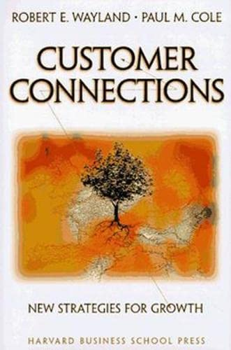 9780875847993: Customer Connections: New Strategies for Growth