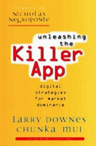 9780875848013: Unleashing the Killer App: Digital Strategies for Market Dominance