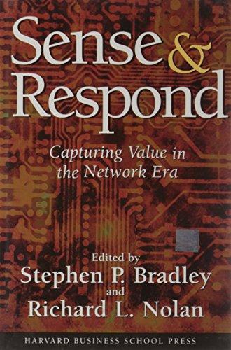 9780875848358: Sense & Respond: Capturing Value in the Network Era
