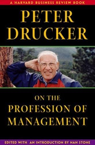 9780875848365: Peter Drucker on the Profession of Management (Harvard Business Review Book Series)