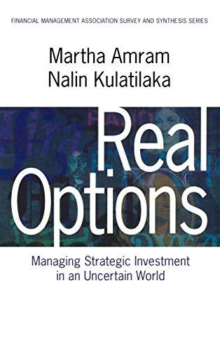 Real Options: Managing Strategic Investment in an: Amram, Martha; Kulatilaka,