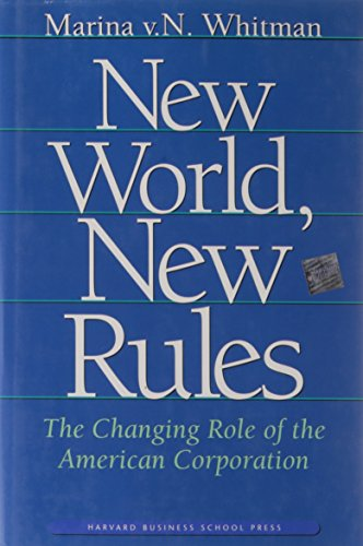 9780875848587: New World, New Rules: The Changing Role of the American Corporation