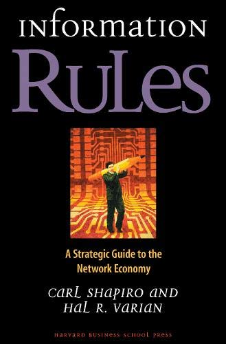 9780875848631: Information Rules: A Strategic Guide to the Network Economy