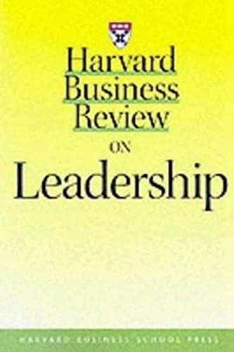 Harvard Business Review on Leadership: Henry Mintzberg; John