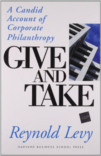 9780875848938: Give and Take: A Candid Account of Corporate Philanthropy