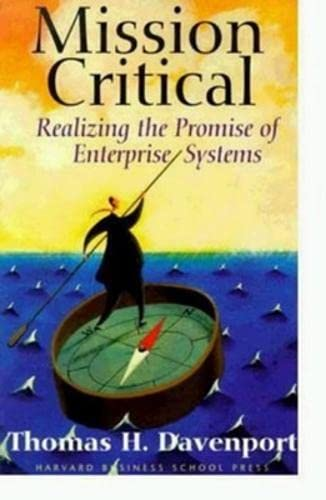 9780875849065: Mission Critical: Realizing the Promise of Enterprise Systems