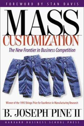 9780875849461: Mass Customization: The New Frontier in Business Competition