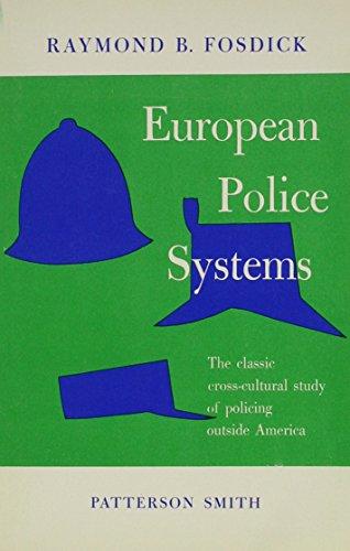 European Police Systems: Raymond Blaine Fosdick