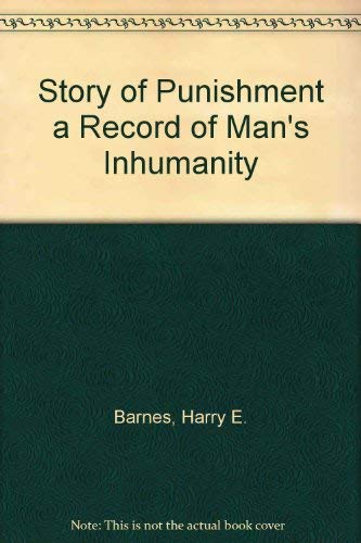 9780875859132: Story of Punishment a Record of Man's Inhumanity