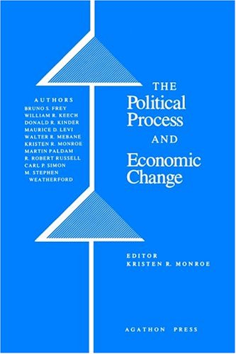 The Political Process and Economic Change.: Monroe, Kristen R.