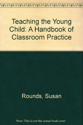 9780875860794: Teaching the Young Child: A Handbook of Classroom Practice