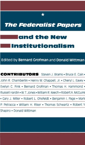 The Federalist Papers and the New Institutionalism (Series on representation): Agathon Press