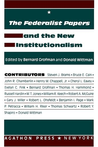 9780875860855: The Federalist Papers and the New Institutionalism (Representation Vol 2)