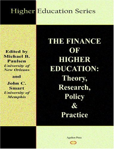 9780875861357: The Finance of Higher Education: Theory, Research, Policy and Practice