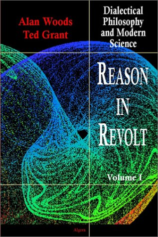 9780875861562: Reason in Revolt - Dialectical Philosophy and Modern Science, Vol. 1