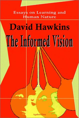 9780875861777: The Informed Vision: Essays on Learning and Human Nature