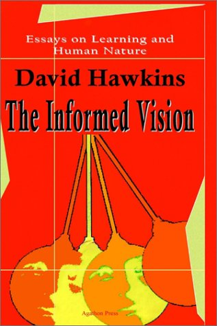 9780875861784: The Informed Vision: Essays on Learning and Human Nature