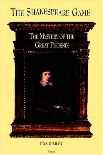 The Shakespeare Game: The Mystery of the Great Phoenix: Ilya Gililov