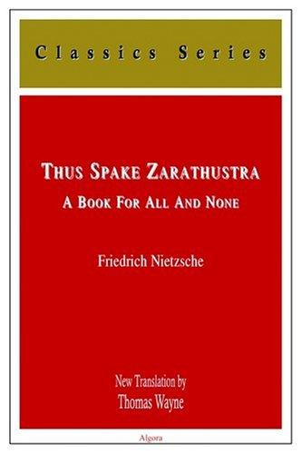 9780875862095: Thus Spake Zarathustra (Classics Series)