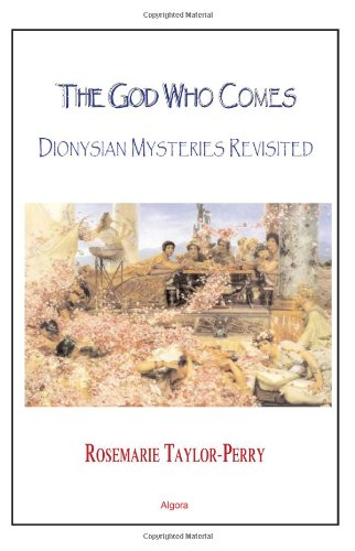 9780875862132: The God Who Comes: Dionysian Mysteries Revisited
