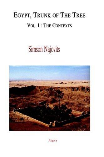 Egypt, Trunk of the Tree, Vol. 1: The Contexts: Simson Najovits