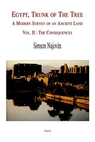 9780875862569: Egypt, Trunk of the Tree, Vol. 2: The Consequences