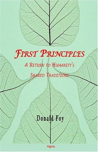 9780875862590: First Principles