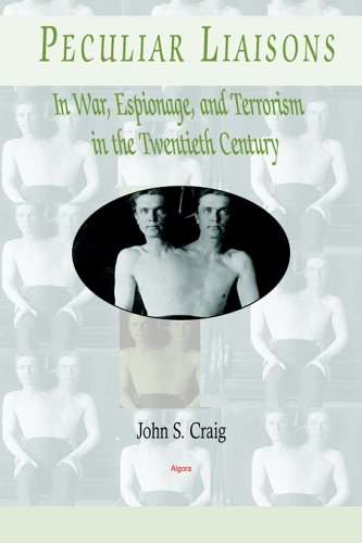 9780875863320: Peculiar Liaisons in War, Espionage, and Terrorism in the Twentieth Century