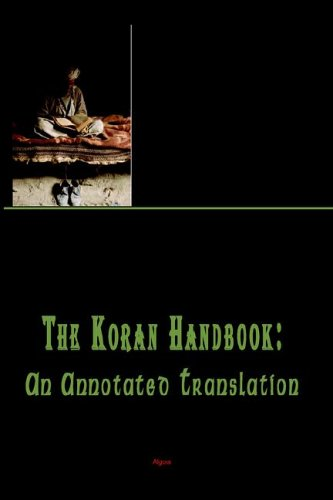 9780875863764: The Koran Handbook, An Annotated Translation