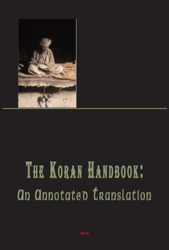 9780875863771: The Koran Handbook: An Annotated Translation