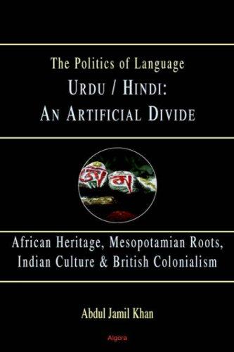 9780875864389: Urdu/Hindi: An Artificial Divide (HC)