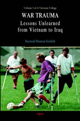 9780875864853: War Trauma: Lessons Unlearned, From Vietnam to Iraq