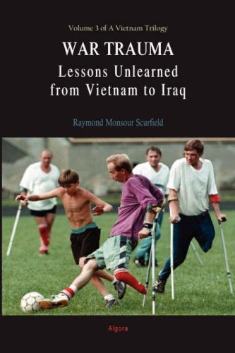 9780875864860: War Trauma: Lessons Unlearned, From Vietnam to Iraq (HC) (A Vietnam Trilogy)