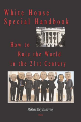 9780875865157: White House Special Handbook, or How to Rule the World in the 21st Century