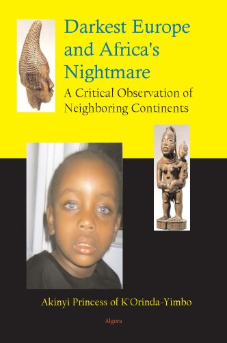 9780875865195: Darkest Europe and Africa's Nightmare, A Critical Observation