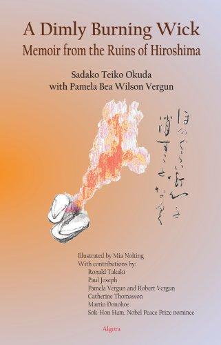 9780875865614: A Dimly Burning Wick, Memoir from the Ruins of Hiroshima