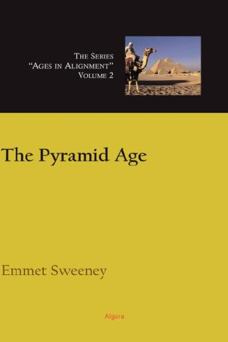 9780875865676: 2: The Pyramid Age, Ages in Alignment Series (HC)
