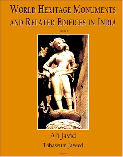 9780875865973: World Heritage Monuments and Related Edifices in India VOLUME 1 (of a 2-VOLUME SET)