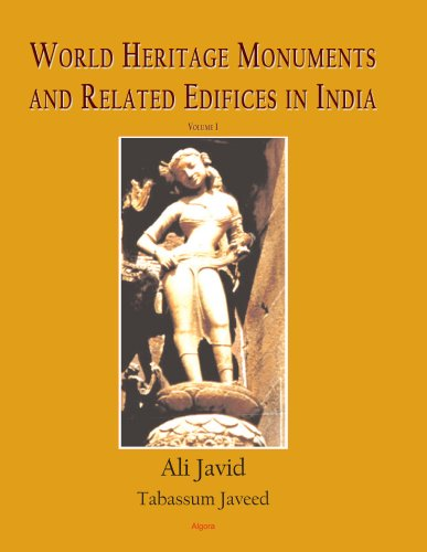 9780875865980: World Heritage Monuments and Related Edifices in India (VOLUME 1 of a 2-VOLUME SET)