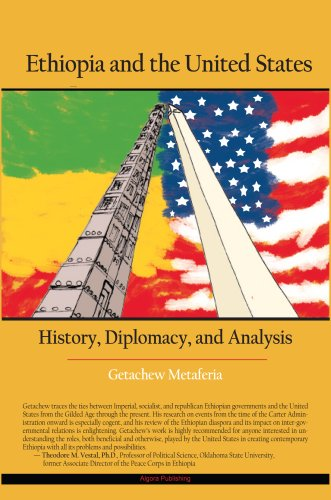9780875866468: Ethiopia and the United States: History, Diplomacy, and Analysis