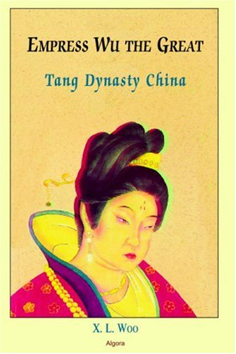 9780875866604: Empress Wu the Great: Tang Dynasty China