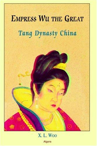 9780875866604: Empress Wu the Great: Tang Dynasty China